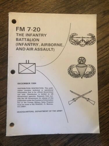 THE INFANTRY BATTALION (INFANTRY, AIRBORNE, AND AIR ASSAULT) FM 7-20
