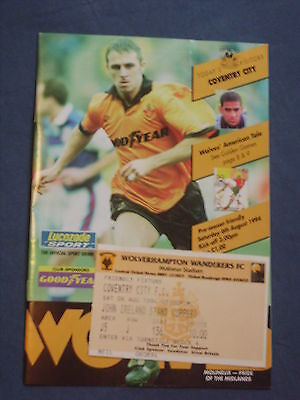 Wolves v Coventry City, Friendly   6th August 1994 + Ticket