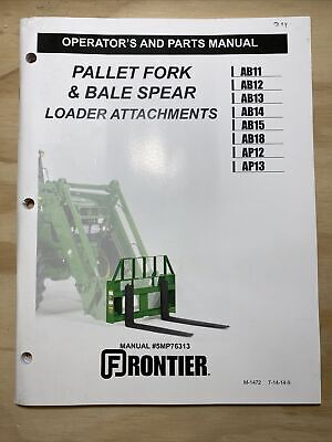 Frontier Pallet Fork Bale Spear Loader Attachments Operator Parts Manual