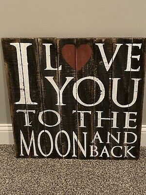 """New LARGE 24""""X 24"""" painted wood sign """"I LOVE YOU TO THE MOON AND BACK"""" Moon Wood Sign"""