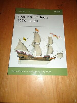 @@@ SPANISH GALLEON 1530-1690 ANGUS KONSTAM NEW VANGUARD OSPREY BRAND NEW @@