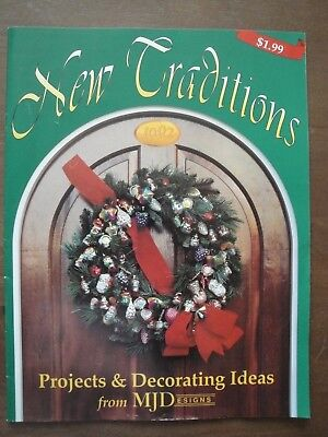 NEW TRADITIONS Projects & Decorating Ideas MJDesigns 1992 Wreaths, Center