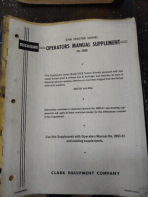 Clark Michigan 275b Tractor Shovel Operators Manual Supplement No.2985