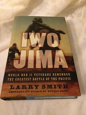 Iwo Jima : World War II Veterans Remember the Greatest Battle of the Pacific by