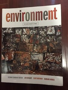Environment: The Science Behind the Stories 2nd Canadian Edition