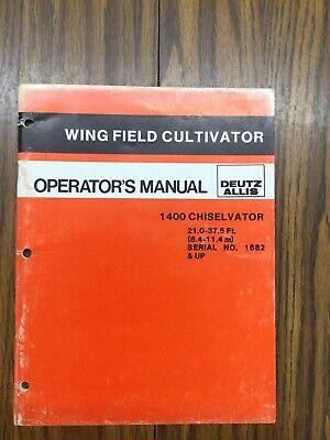 Deutz Allis Wing Field Cultivator 1400 Chiselvator Operators Manual