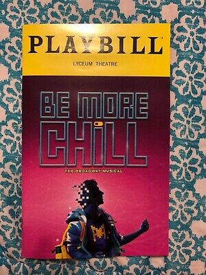 BE MORE CHILL Playbill Book BROADWAY New York NYC February 2019 FIRST PREVIEW