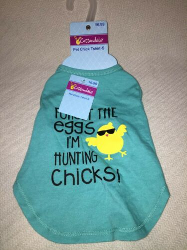 """Cottondale Pet Chick T-Shirt Size Small """"Forget The Eggs, I'm Hunting Chicks!"""""""
