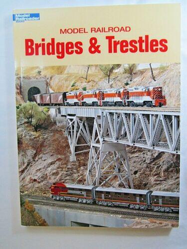 Model Railroad BRIDGES AND TRESTLES  Kalmbach Publication