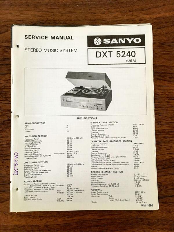 Sanyo DXT 5240 Stereo Service Manual *Original*