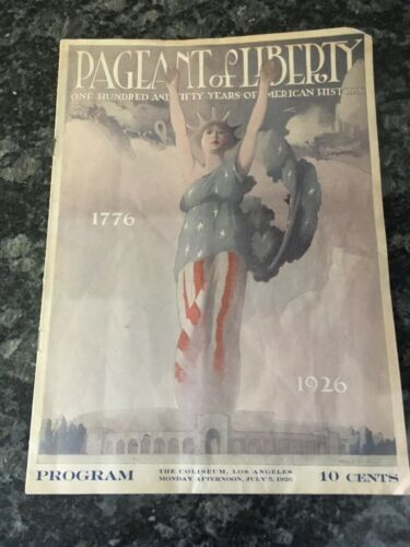 OLD Program 1926 Pageant of Liberty The coliseum, Los Angeles