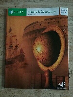 Lifepac History And Geography Grade 4 Unit 10 Workbook Alpha Omega Grade Lifepac History Unit