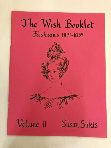 WISH BOOKLET Vol. II DOLL FASHIONS 1831-1835 by Susan Sirkis