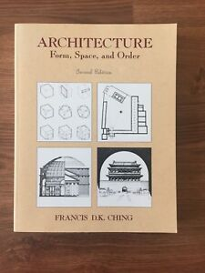 Architecture Textbook - Form Space and Order by Francis Ching