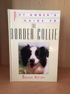 Pet Owner's Guide to - The Border Collie (hardcover) LIKE NEW