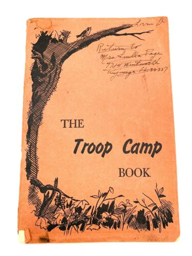 Vintage Girl Scout The Troop Camp Book 1951 Paperback 94 page 6x9 inch