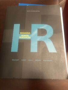Managing Human Resources Eighth Canadian Edition