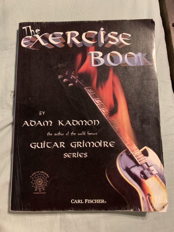 The Guitar Exercise Book Adam Kadmon Guitar Grimoire