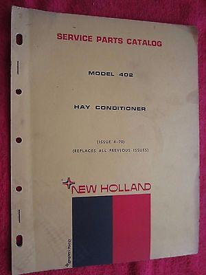 1970 New Holland Model 402 Hay Conditioner Parts Catalog Manual