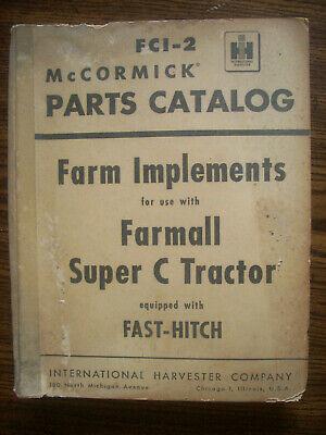 Ih Farmall Mccormick Super C Fast Hitch Farm Implements Parts Manual