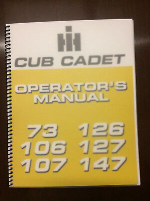 International Harvester Cub Cadet 73 106 107 126 127 147 Operators Manual Owner