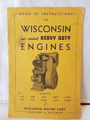 Wisconsin Air Cooled Heavy Duty Engines Book Of Instructions Aa Abs Aks Adh Aeh