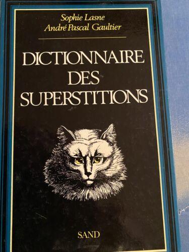 Dictionnaire des duperstitions