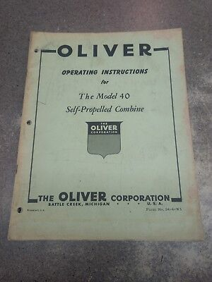 Oliver Model 40 Combine Operators Manual S44w3