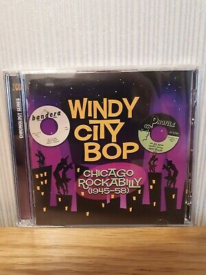 Windy City Bop - Chicago Rockabilly (1945-58)  2xCD (2009)  ()