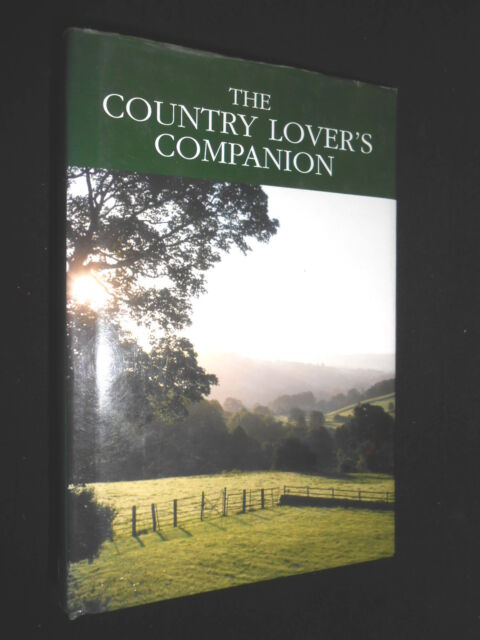 Country Lover's Companion: Life & Work in the Countryside - 2006, Rural Life HB