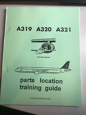 A319 A320 A321 PARTS LOCATION TRAINING GUIDE MANUAL Parts Locating Guide