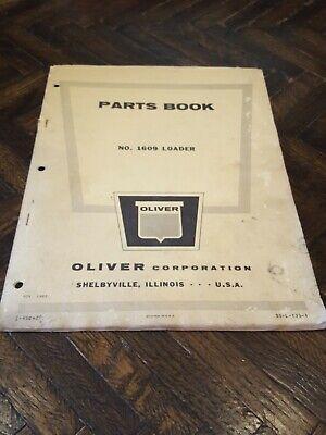 Oliver Tractor 1609 Loader Dealers Parts Book Manual