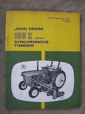 John Deere 100 K series Synchronous Thinner Operator manual ORIGINAL