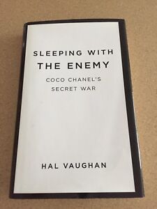 Sleeping With The Enemy Coco Chanel's Secret War by Hal Vaughan