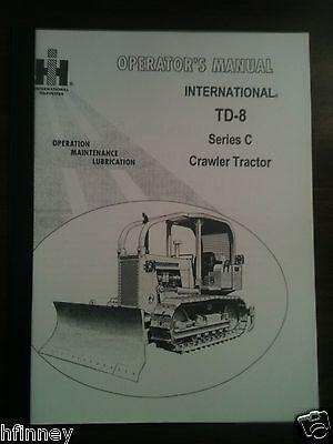 International Harvester Ih Dresser Td8 Seriesc Dozer Operator Maintenance Manual