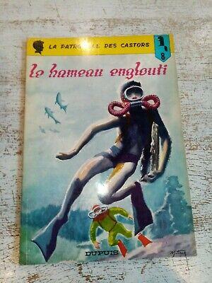 BD LA PATROUILLE DES CASTORS-LE HAMEAU ENGLOUTI-1971-ETAT B