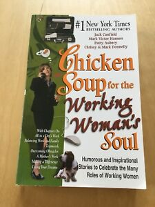Chicken Soup for the Working Woman's Soul / never read