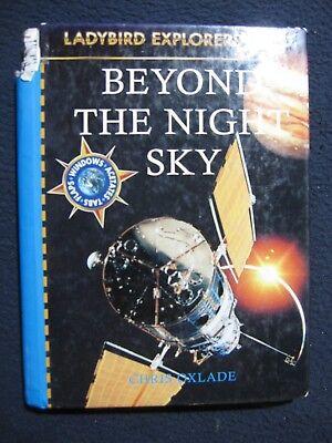 (Beyond the Night Sky (Explorer Plus, Ladybird) [May 01, 1996] Oxlade, Chris an..)