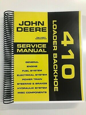 Service Manual For John Deere 410 Loader Backhoe Tm-1037 Repair Manual