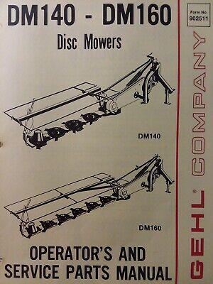 Gehl 3-point Hitch Farm Disc Mower Implement Dm140 Dm160 Owner Parts Manual