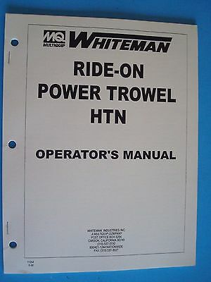 Mq Whiteman Ride-on Power Trowel Htn Operators Manual  Pn 11264  696