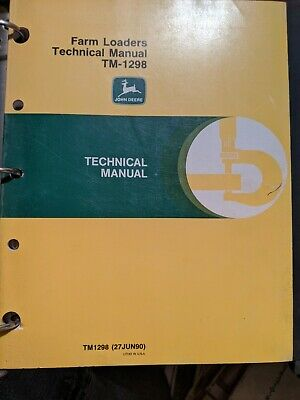 John Deere 100 110 146 148 158 175 Farm Loaders Technical Service Manual Tm-1298