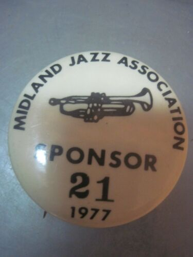 MIDLAND JAZZ ASSOCIATION PINBACK SPONSOR 21 CIRCA 1977