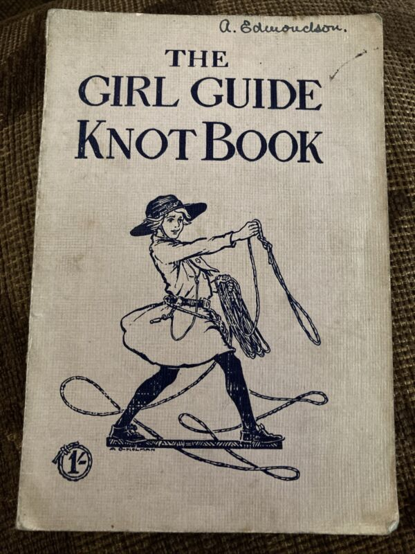 The Girl Guide Knot Book - Fully Illustrated 1927