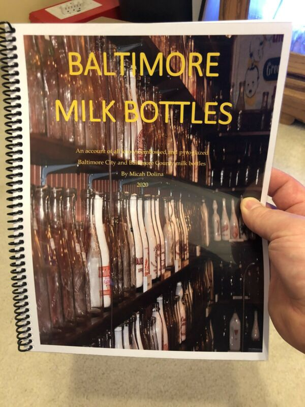 Baltimore Milk Bottles, Guide Book For All Known Baltimore City/ County Md Milks