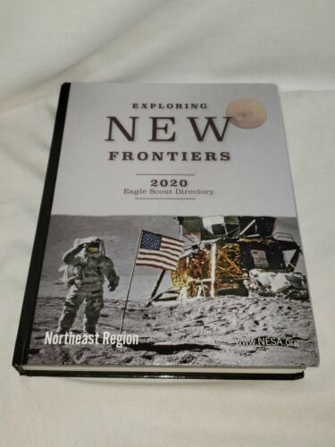 NESA Exploring New Frontiers 2020 EAGLE SCOUT DIRECTORY Northeast Region