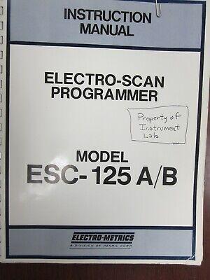 Electro-metrics Model Esc-125ab Electro-scan Programmer Instruction Manual