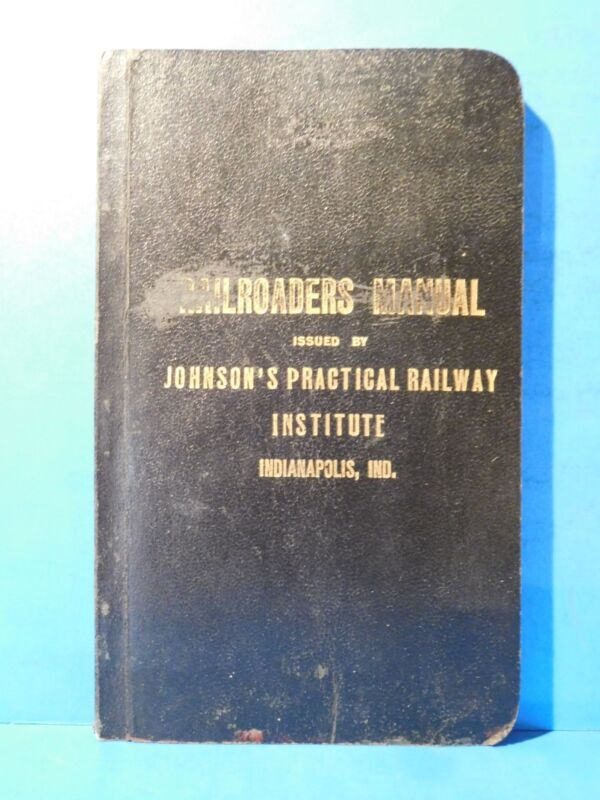 Railroaders Manual Issued by Johnson