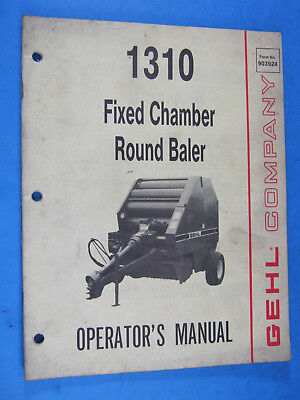 Gehl 1310 Fixed Chamber Round Baler Operators Manual