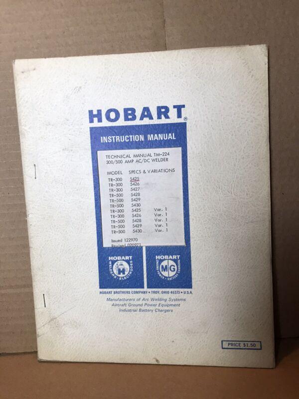 Hobart TM-224 300/500 Amp AC/DC Welder Technical Manual Welding